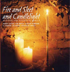 Fire and Sleet and Candlelight [click for larger]